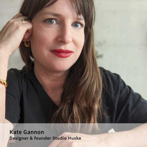 kate-gannon-designer-founder-studio-huske
