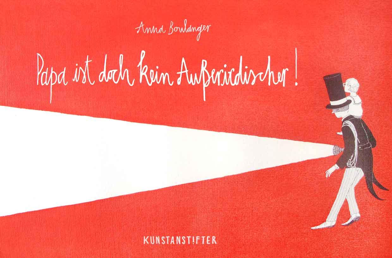 Kinderliteratur-Papa-ist-doch-kein-Außerirdischer-Kunstanstifter-Verlag