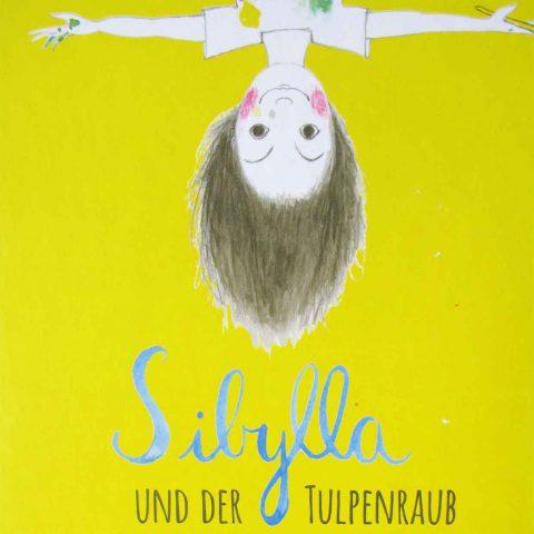 Kinderliteratur-Sibylla-und-der-Tulpenraub-quad