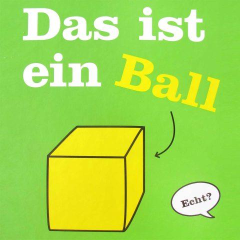 Kinderliteratur-Das-ist-ein-Ball-Klett-Kinderbuch-Verlag-quad