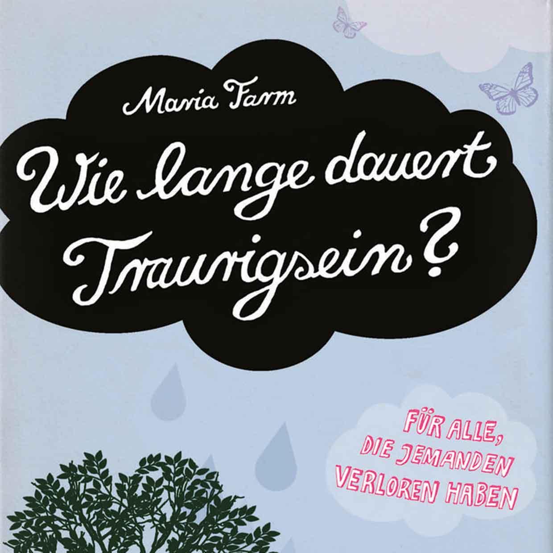 Kinderbuch-Illustration-Wie-lange-dauert-Traurigsein-Oetinger-Verlag_quad