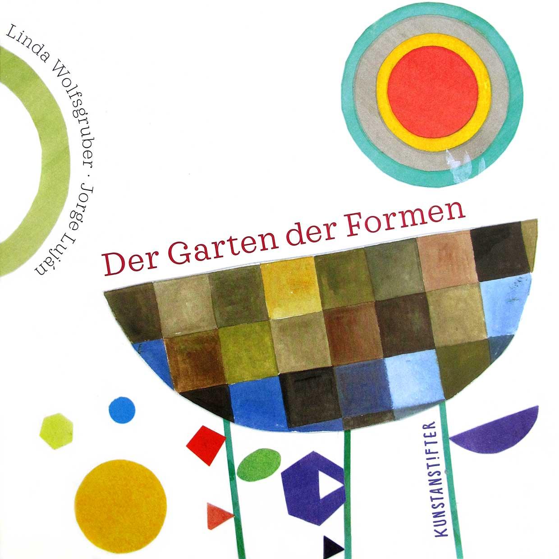 Kinderliteratur-Der-Garten-der-Formen-Kunstanstifter-Verlag-cover