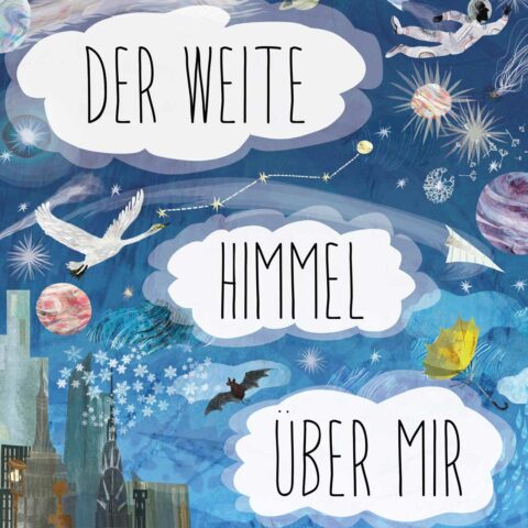 kinderliteratur-der-weite-himmel-ueber-mir-prestel-verlag-cover
