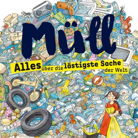 sachbuch-fuer-kinder-kinderbuch-illustration-muell-beltzundgelbergverlag-cover-quad
