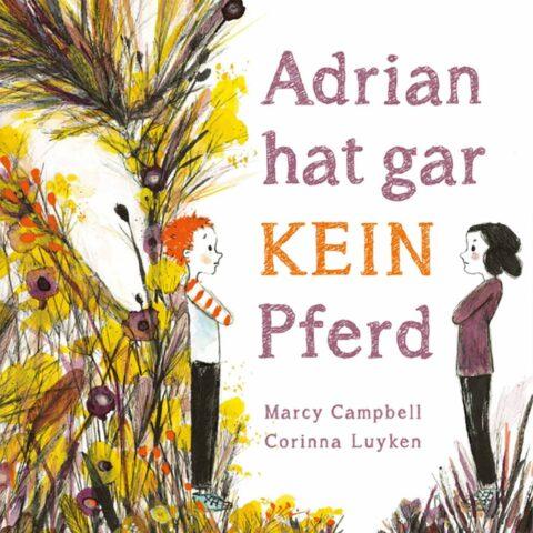 kinderliteratur-adrian-hat-gar-kein-pferd-cover-quad